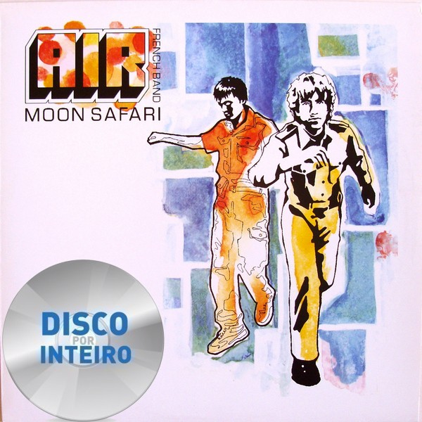 Disco Por Inteiro: Air - Moon Safari