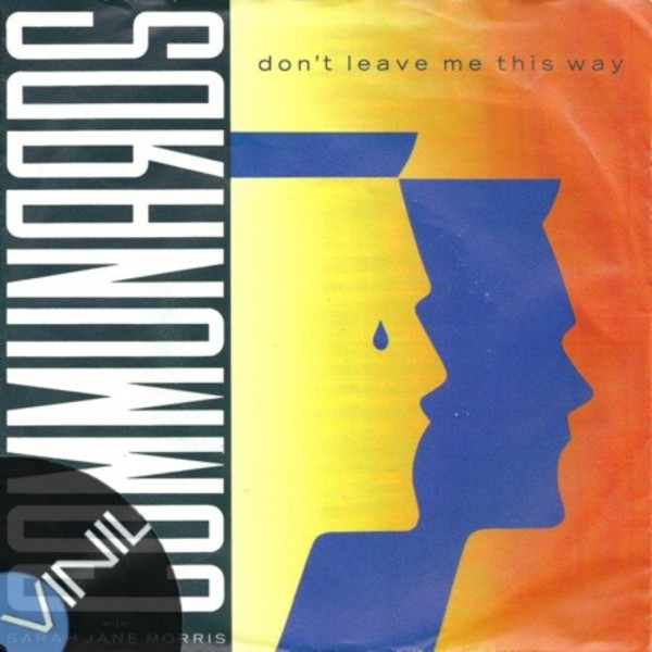 Vinil: COMMUNARDS - Dont leave me this way